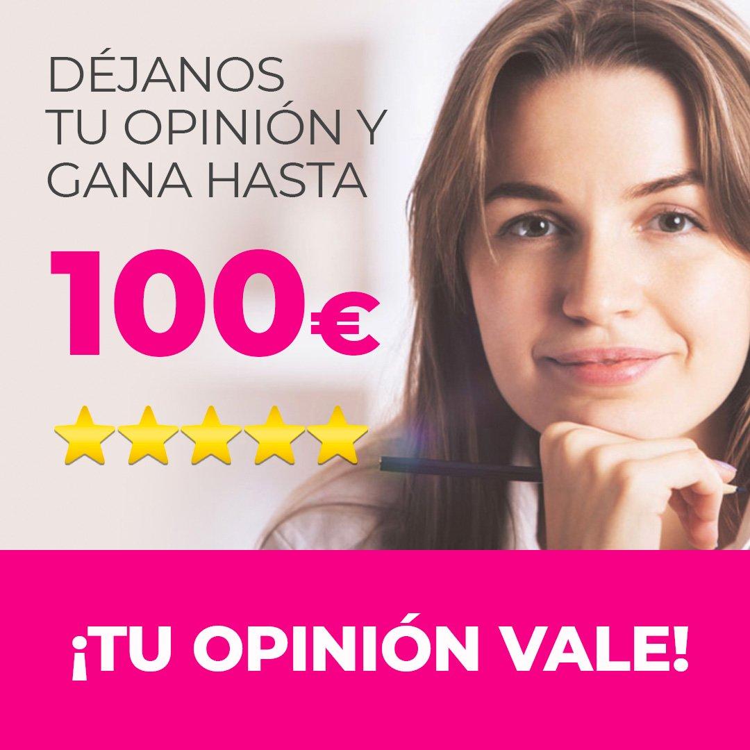 DÉJANOS TU OPINIÓN Y GANA 100€